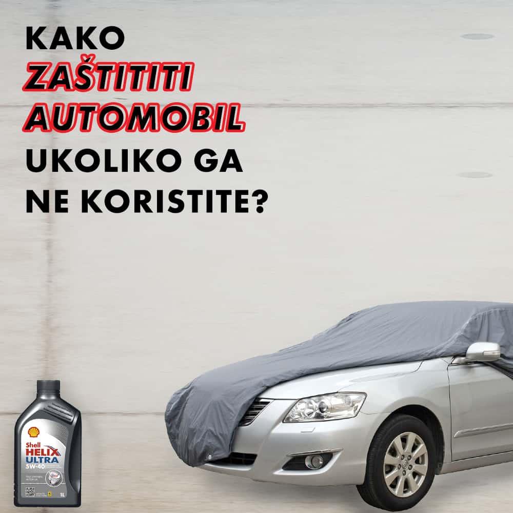 ako ne vozite auto, kako zaštiti automobil ukoliko ga ne koristite, promenite ulje,
